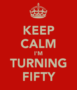keep-calm-i-m-turning-fifty